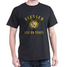 Blessed For 80 Years T-Shirt