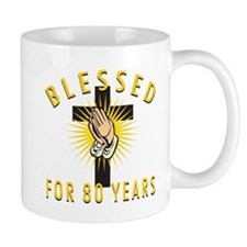 Blessed For 80 Years Small Mug