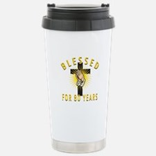 Blessed For 80 Years Travel Mug