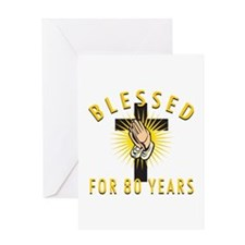 Blessed For 80 Years Greeting Card