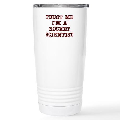 Rocket Scientist Trust Stainless Steel Travel Mug