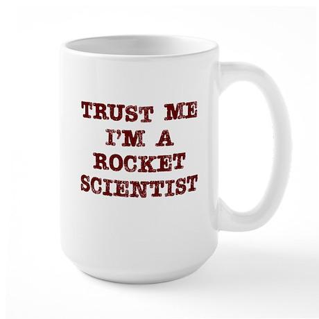 Rocket Scientist Trust Large Mug