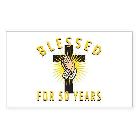 Blessed For 50 Years Sticker (Rectangle)