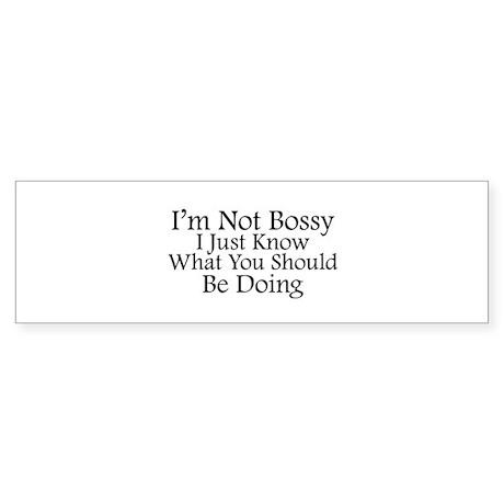 I'm Not Bossy Sticker (Bumper)