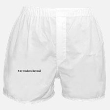 # mv windows /dev/null Boxer Shorts