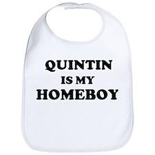 Quintin Is My Homeboy Bib