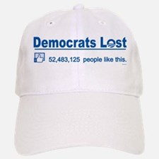 Democrats LOST - Facebook Baseball Baseball Cap