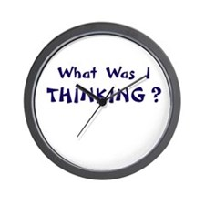 What Was I Thinking? Gifts Wall Clock