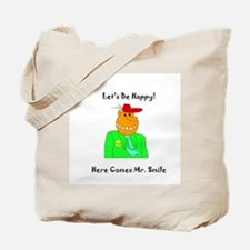 Here Comes Mr Smile Gifts Tote Bag