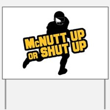 McNutt Up Yard Sign