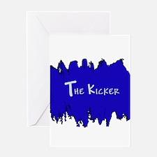 The Kicker Greeting Card