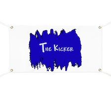 The Kicker Banner