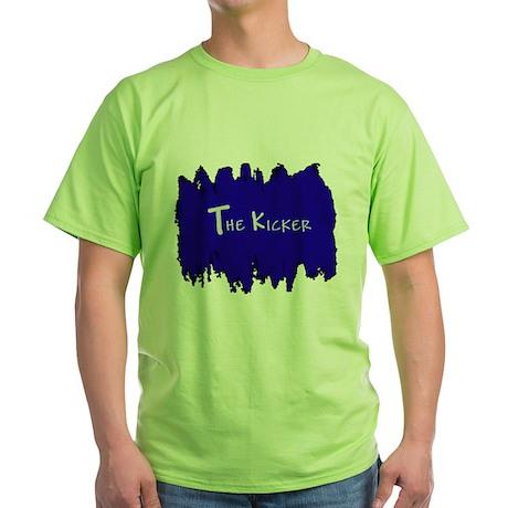 The Kicker Green T-Shirt