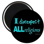 "Disrespect Religions 2.25"" Magnet (10 pack)"