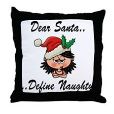 Define naughty Throw Pillow