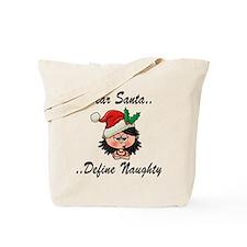 Define naughty Tote Bag
