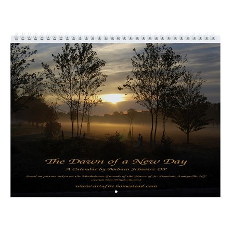 The Dawn of a New Day Wall Calendar