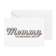 Mommy Est 2011 Greeting Card