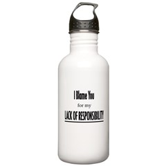 Lack Responsibility Water Bottle