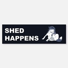 Shed Happens Bumper Bumper Bumper Sticker