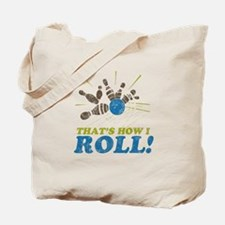 How I Roll Tote Bag