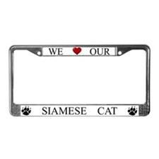 White We Love Our Siamese Cat Frame