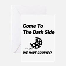 Come to the Darkside Greeting Card