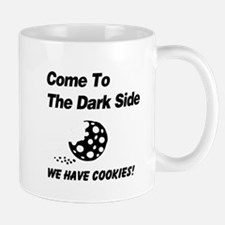 Come to the Darkside Mug