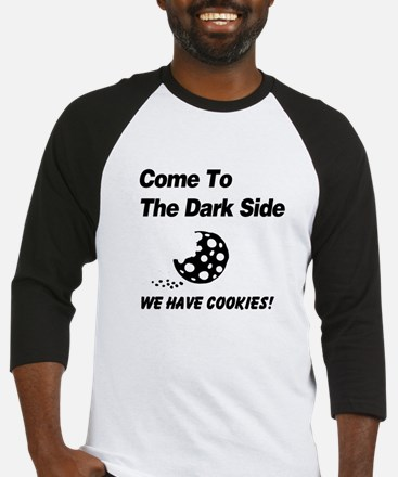 Come to the Darkside Baseball Jersey