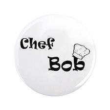 """CHEF Bob 3.5"""" Button"""