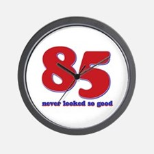 85 years never looked so good Wall Clock