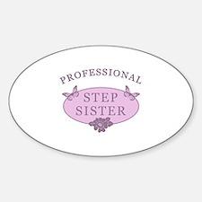 Step Sister Humor Sticker (Oval)