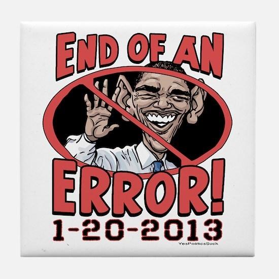 End of Error Anti-Obama Tile Coaster