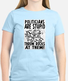 Politicians are Stupid T-Shirt