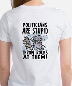 Stupid Politicians 2 Sided Women's T-Shirt