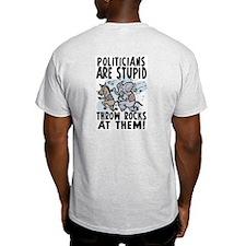 Stupid Politicians 2 Sided T-Shirt