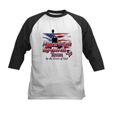 American by Birth, Texan by the Grace of God Tee