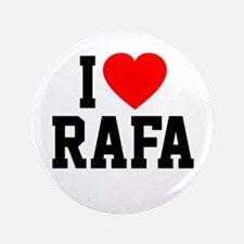"I Love Rafa 3.5"" Button"