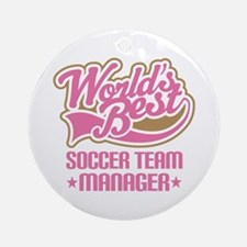 Soccer Team Manager Ornament (Round)