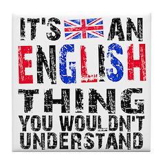 English Thing Tile Coaster