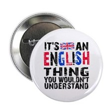"""English Thing 2.25"""" Button"""