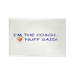 I'm the Coach Rectangle Magnet (10 pack)