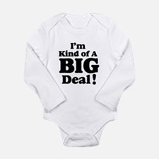 I'm Kind Of A Big Deal 2 Long Sleeve Infant Bodysu