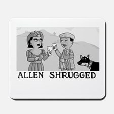 Allen Shrugged Cheers! Mousepad