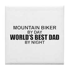World's Greatest Dad - Mountain Biker Tile Coaster
