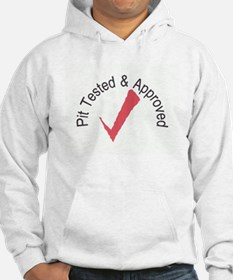 Pit Tested & Approved Hoodie