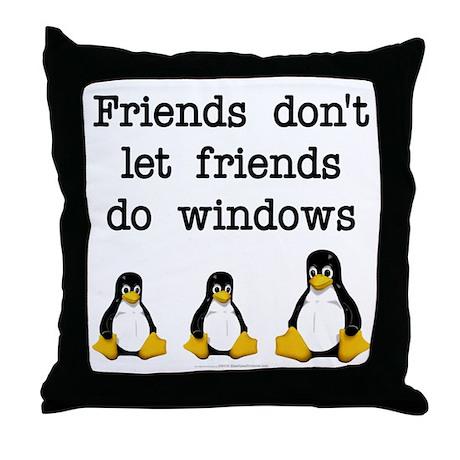 Friends don't let friends... Throw Pillow