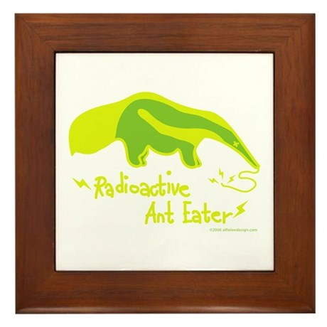 Radioactive Ant Eater! Framed Tile