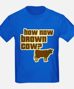 How Now Cow T