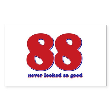 88 years never looked so good Sticker (Rectangle)